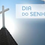 O DIA DO SENHOR